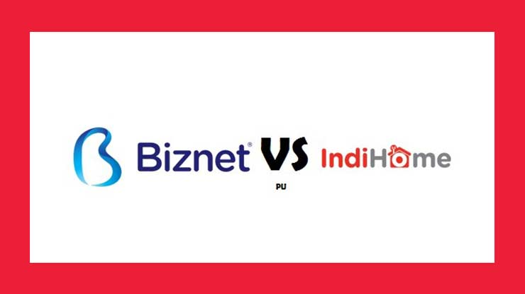Kesimpulan Biznet vs Indihome