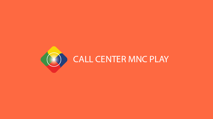 Call Center MNC Play Email Telepon Kantor Pusat