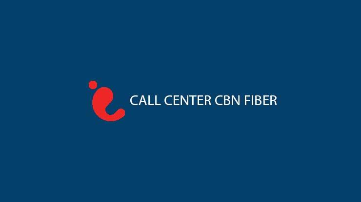 Call Center CBN Fiber 24 Jam Untuk Semua Daerah