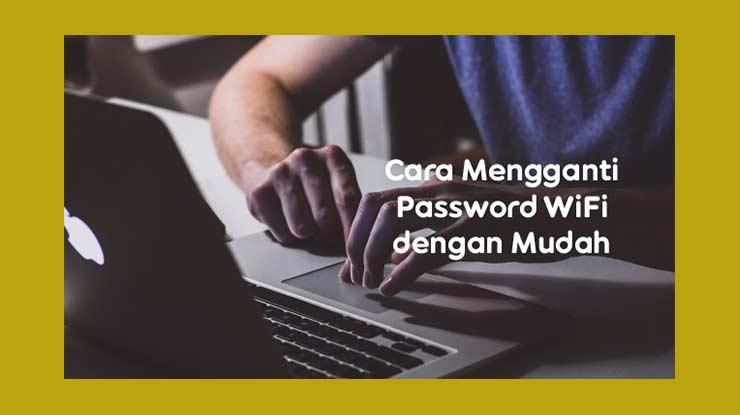 Cara Ganti Password Wifi GIG Indosat
