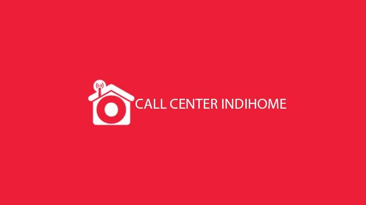 Call Center Indihome 24 Jam Beserta Tarif yang Berlaku Sebagai Biaya Layanan