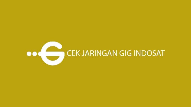 Cara Cek Jaringan GIG Indosat Lewat Website Call Center
