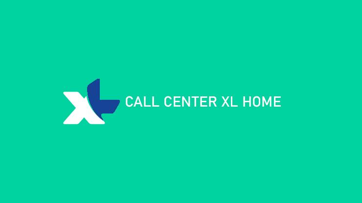 Call Center XL Home 24 Jam Beserta Biaya Cara Menghubungi
