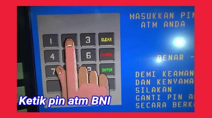 Ketik PIN ATM BNI