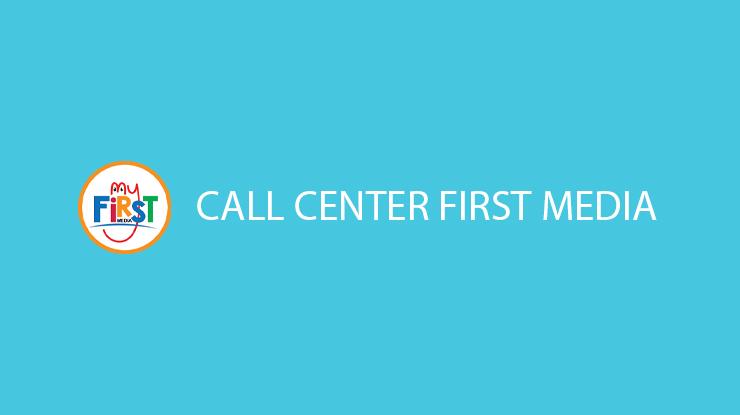 Call Center First Media 24 Jam Biaya Alamat Kantor Pusat