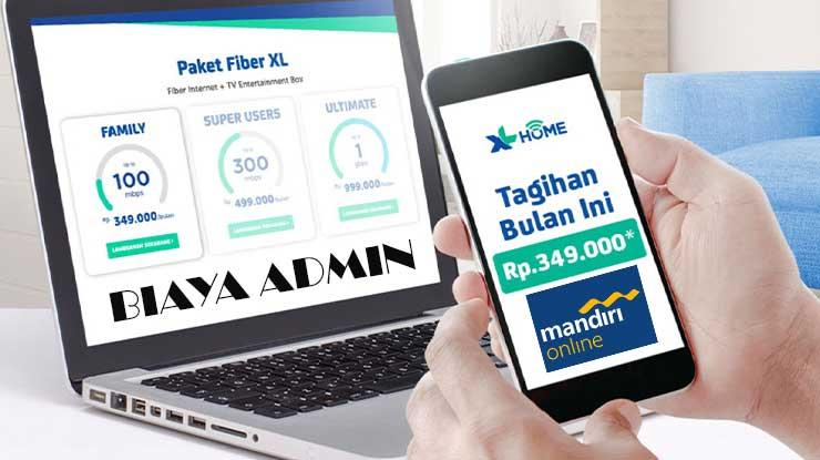 Biaya Admin Pembayaran XL Home via Mandiri Online