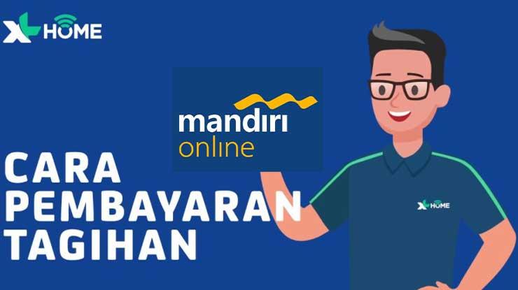 Cara Bayar Tagihan XL Home di Mandiri Online