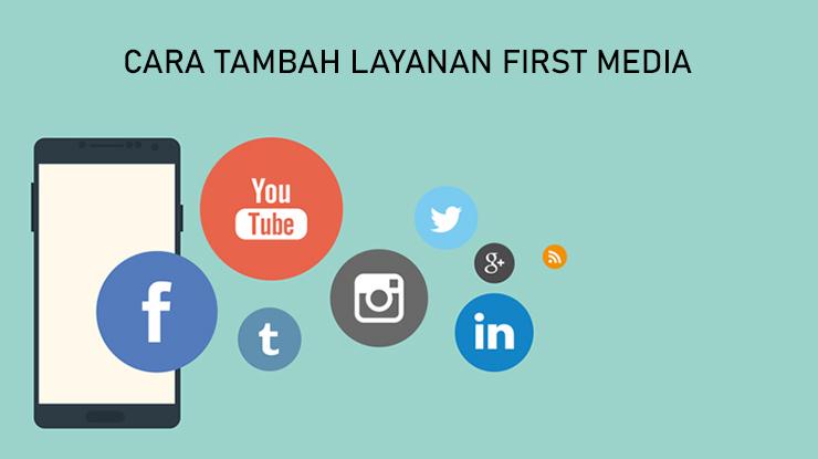 Cara Tambah Layanan First Media via Media Sosial