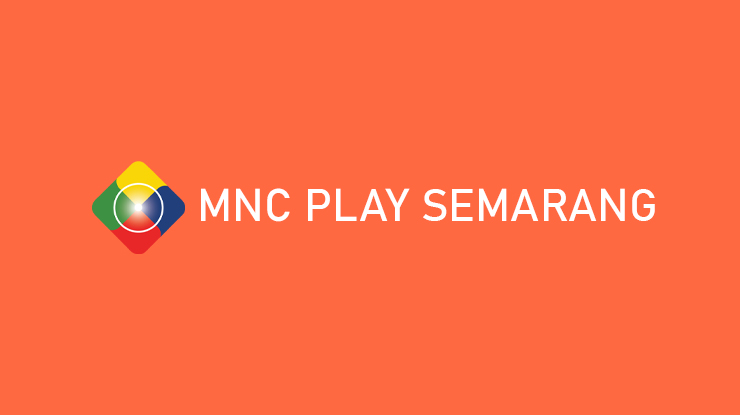 MNC Play Semarang Paket Area Coverage Alamat Branch