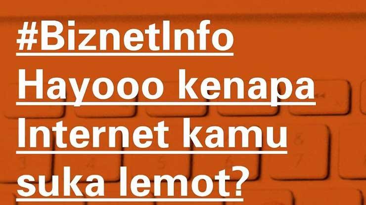 Penyebab Biznet Lemot