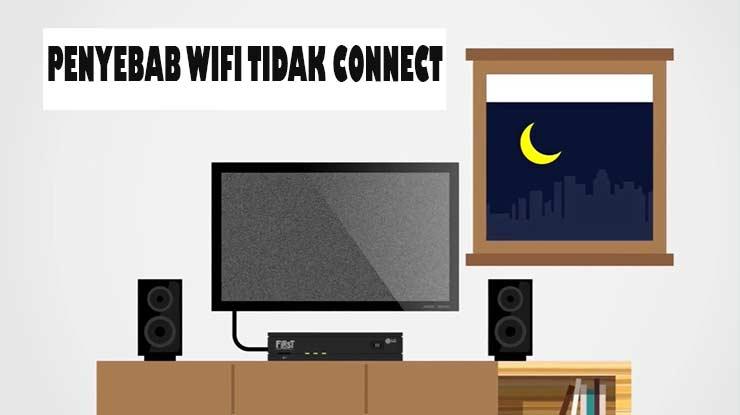 Penyebab Wifi First media Tidak Connect