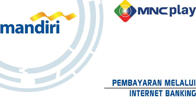 Cara Bayar MNC Play via iBanking Mandiri