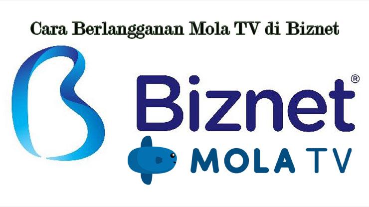 Cara Berlangganan Mola TV di Biznet