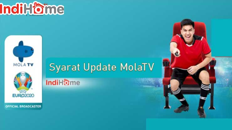 Syarat Update MolaTV di Indihome