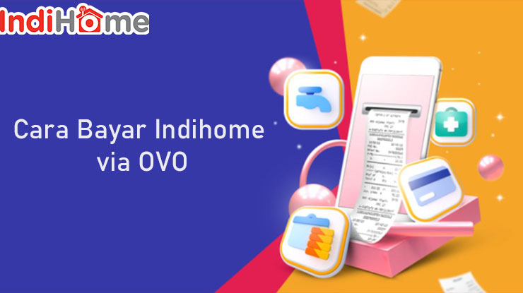 Cara Bayar Indihome via OVO