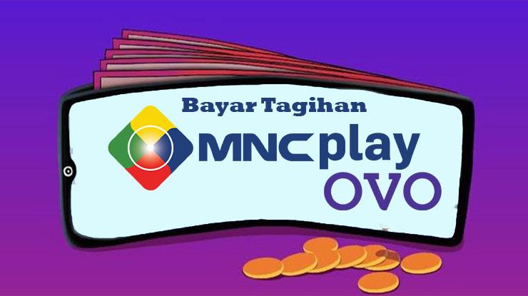 Cara Bayar Tagihan MNC Play via OVO
