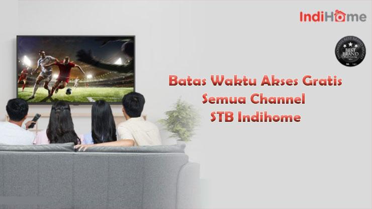 Batas Waktu Kompensasi Channel Gratis di TV Indihome