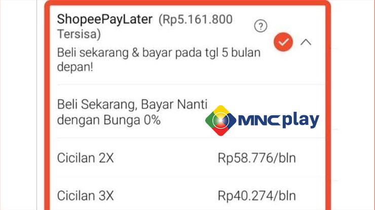 Biaya Transaksi Bayar MNC Play Lewat ShopeePay Later