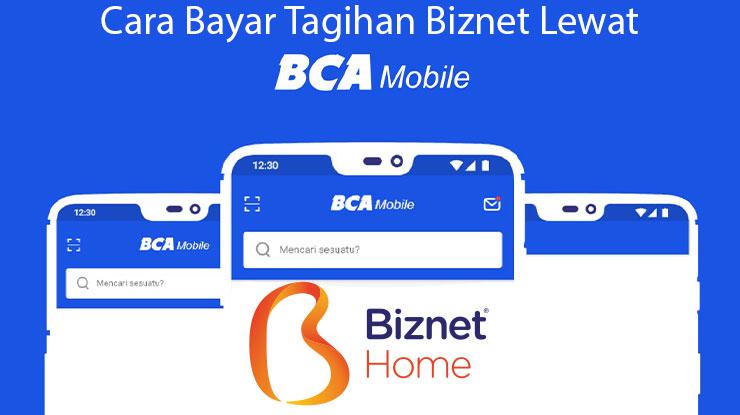 Cara Bayar Biznet Lewat BCA Mobile